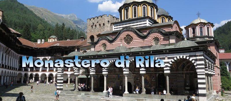 Il video della nostra visita al Monastero di Rila