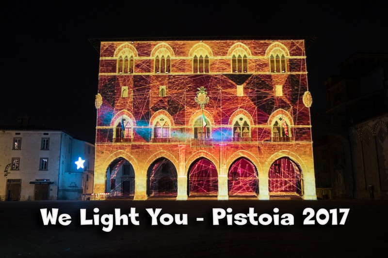 We Light You Pistoia 2017,il video dello show  luci e suoni in Piazza Duomo