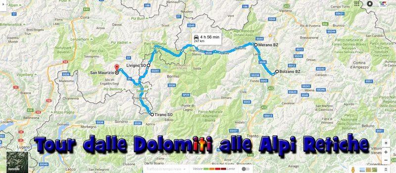 Dalle Dolomiti alle Alpi Retiche, un pratico itinerario